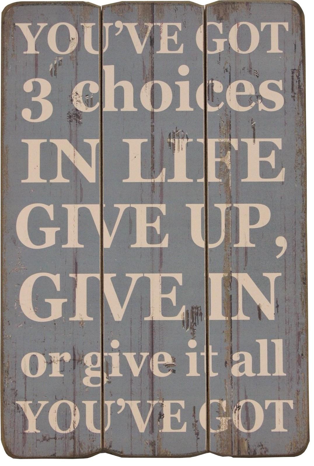 """Vintage Spruch Tafel """"You´ve Got 3 Choices"""" Deko Spruchschild Bild"""
